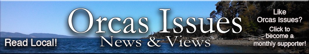 Orcas Issues: News & Views
