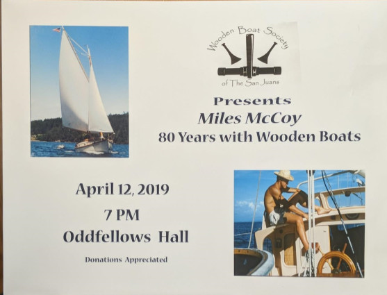Miles Mccoy Talk 80 Years With Wooden Boats Orcas Issues News